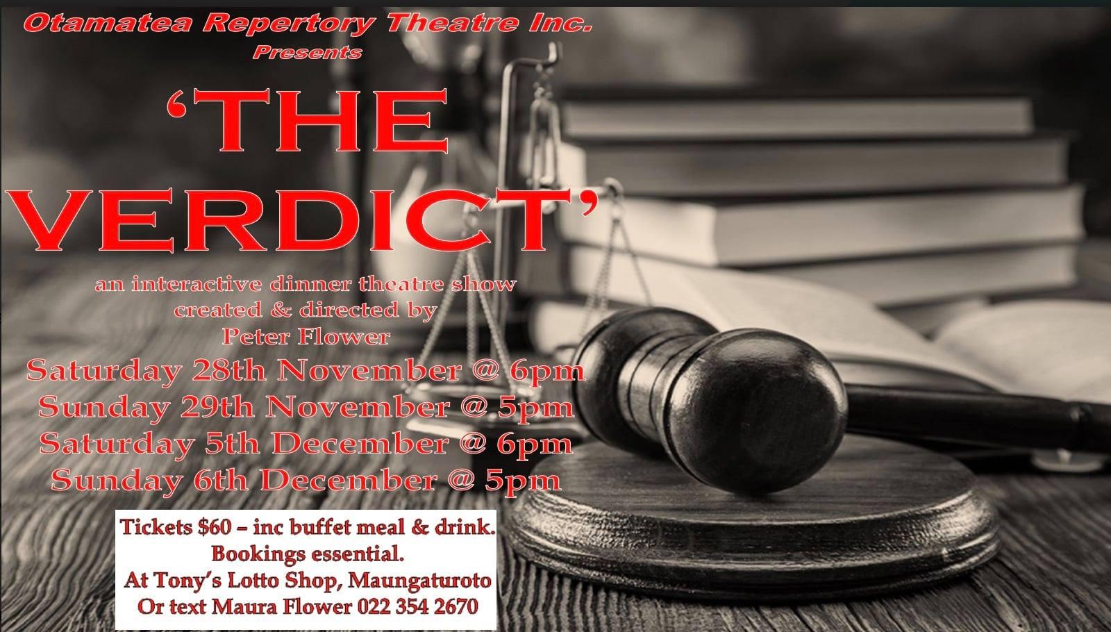 The Verdict Otamatea Repertory Theatre